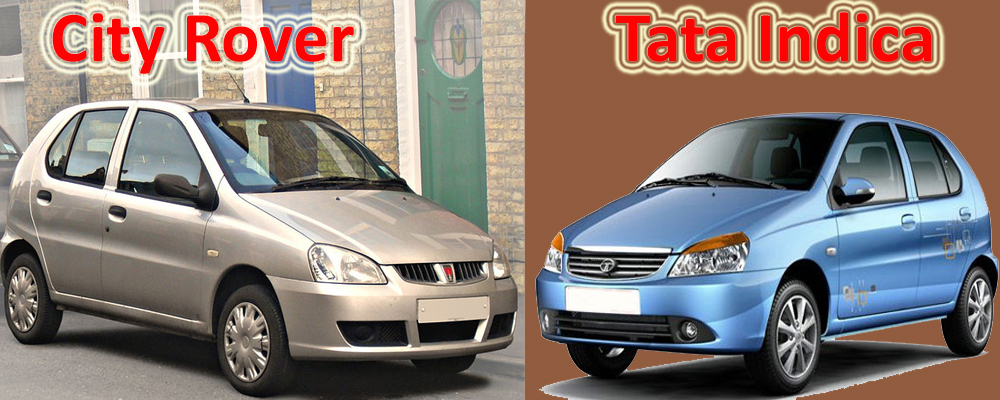 City Rover & Tata Indica used Badge Engineering (Photo Courtesy: Wikimedia Commons, Tata Motors)