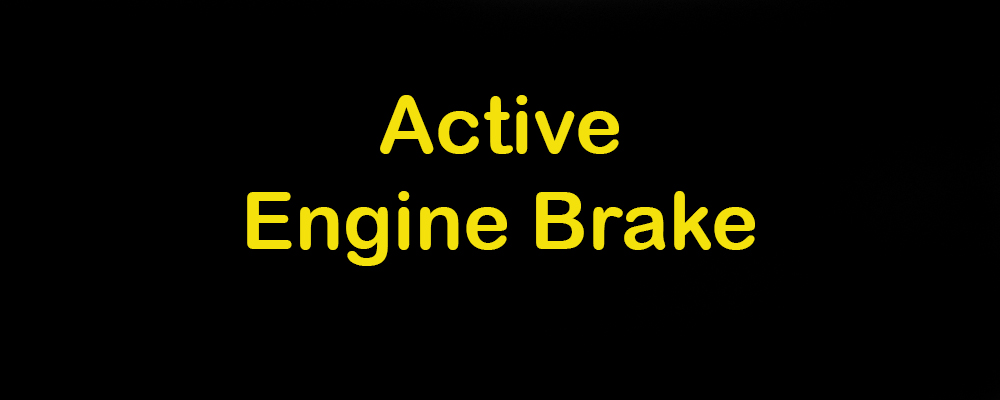 Active engine brake